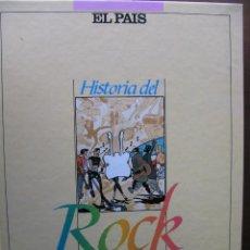 Música de colección: HISTORIA DEL ROCK. EL PAÍS. 1987. 628 PÁGS. TAPA DURA EDITORIAL A TODO COLOR.. Lote 49002267