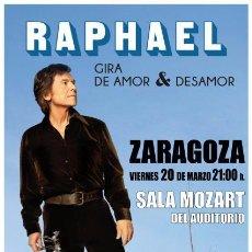 Música de colección: CARTEL CONCIERTO DE RAPHAEL - ZARAGOZA - 2015. Lote 94013275