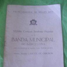 Música de colección: PROGRAMA DE LA BANDA MUNICIPAL DE BARCELONA. AÑO 1932. PALAU MUNICIPAL DE BELLAS ARTES. Lote 49572785