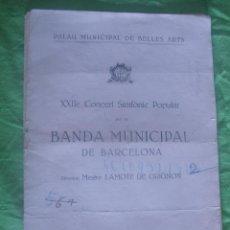 Música de colección: PROGRAMA DE LA BANDA MUNICIPAL DE BARCELONA. AÑO 1931. PALAU MUNICIPAL DE BELLAS ARTES. Lote 49673481