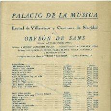 Música de colección: PALACIO DE LA MUSICA CATALANA RECITAL DE VILLANCICOS Y CANCIONES DE NAVIDAD ORFEON DE SANS 1942. Lote 49731571