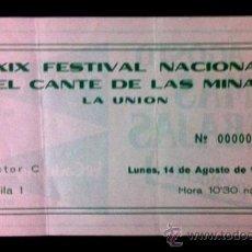Música de colección: ENTRADA FESTIVAL DEL CANTE DE LAS MINAS - LA UNIÓN - 1989. Lote 49882756
