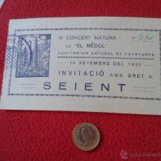 Música de colección: ANTIGUA ENTRADA TICKET INVITACIÓN INVITACIO AÑO 1933 EL MEDOL AUDITORIUM NATURAL DE CATALUNYA SEIENT. Lote 53473204