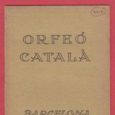 Música de colección: ORFEÓ CATALÀ BARCELONA EXCURSIÓN A SEVILLA 1930 ILUSTRADO SUCESORES DE HENRICH 12 PÁG LE828. Lote 54049488