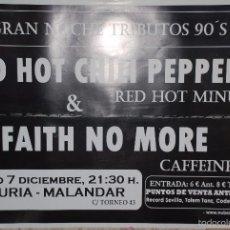 Música de colección: RED HOT CHILI PEPPER - FAITH NO MORE *TRIBUTOS* CARTEL 70X100CM. APROX.. Lote 55795065