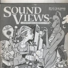 Música de colección: SOUND VIEWS-SUBTERRANEAM MUSIC-CULTURE. Lote 55894535