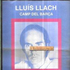 Música de colección: CONCERT LLUIS LLACH , CAMP DEL BARÇA. ANY 1985 - FULLA CARTELL EDITADA PER AJUNTAMENT DE BARCELONA. Lote 56669598