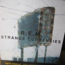 Música de colección: R.E.M. REM DISPLAY PUBLICIDAD STRANGE CURRENCIES. CARTÓN (VER FOTOS) 29,5 CM ALTO X 42 CM ANCHO.. Lote 56744021
