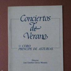 Música de colección: LIBRETO CONCIERTOS DE VERANO. CORO PRINCIPE DE ASTURIAS. ESTEBAN MIRANDA. YOLANDA VIDAL. 1991.. Lote 57178535