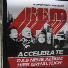 Música de colección: GRAN POSTER ORGINAL R.E.M. REM ACCELERATE. ALEMANIA.83,5 X 59.. Lote 57967896