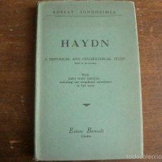 Música de colección: HAYDN. A HISTORICAL AND PSYCHOLOGICAL STUDY BASED ON HIS QUARTETS. SONDHEIMER, ROBERT: . Lote 58078781