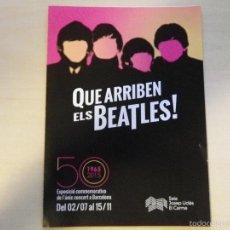 Música de colección: ¡¡¡ THE BEATLES ¡¡¡ FOLLETO EXPOSICIÓN BEATLES 50 ANIVERSARIO. Lote 58340257