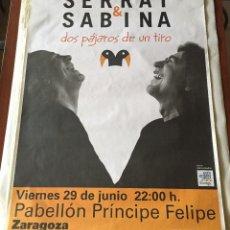 Música de colección: CARTEL SERRAT & SABINA - DOS PÁJAROS DE UN TIRO - ZARAGOZA 2012. Lote 231296075