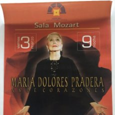Música de colección: CARTEL MARIA DOLORES PRADERA - AS DE CORAZONES - ZARAGOZA - 2000. Lote 58517687