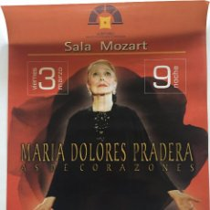 Música de colección: CARTEL MARÍA DOLORES PRADERA - AS DE CORAZONES - ZARAGOZA - 2000. Lote 58517698