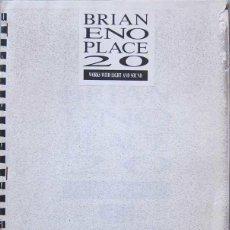 Música de colección: BRIAN ENO. PLACE 20. DOSSIER DE PRENSA. PALMA 1987. Lote 60216455