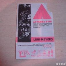 Música de colección: LORI MEYERS ENTRADA DE CONCIERTO DICIEMBRE 2009. Lote 62036792