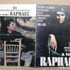Musique de collection: A TODO RAPHAEL 30 ANIVERSARIO EN ESCENA 1961-1991. Lote 67311561