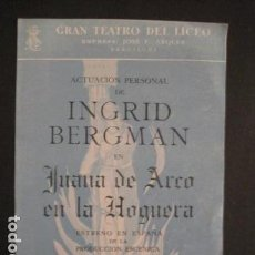 Música de colección: JUANA DE ARCO - INGRID BERGMAN - TEATRO DEL LICEO -ROBERTO ROSSELLINI -VER FOTOS-(V-8999). Lote 75715267