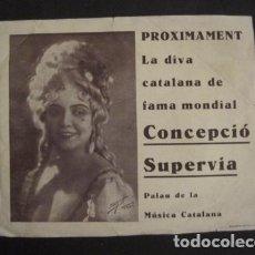Música de colección: CONCEPCIO SUPERVIA - PETIT CARTELL- PUBLICITAT CONCERT PALAU DE LA MUSICA - VER FOTOS -(V-9041). Lote 76167539