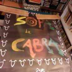 Música de colección: SOPA DE CABRA - PRIMER DISCO - SALSETA DISCOS - POSTER 91 X 67,5 CM. - ROCK EN CATALÀ. Lote 89260828