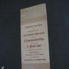 Música de colección: TEATRO LIRICO - PROGRAMA AÑO 1909 - FRANCISCO DE LA VEGA -VER FOTOS(V- 11.613). Lote 89679772