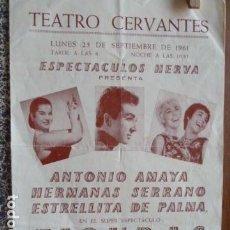 Música de colección: ESTRELLITA DE PALMA Y ANTONIO AMAYA HERMANAS SERRANO PROGRAMA DE ACTUACION EN TEATRO CERVANTES 1961. Lote 89818376