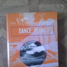 Música de colección: THE ENCYCLOPEDIA OF DANCE MUSIC - COLIN LARKIN - EN INGLÉS. Lote 89922580