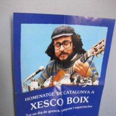 Música de colección: CARTEL HOMENATGE A XESCO BOIX. PARC DE LA CIUTADELLA, 8 DICIEMBRE 1984 HOMENAJE CAT MÚSICA. Lote 98373579