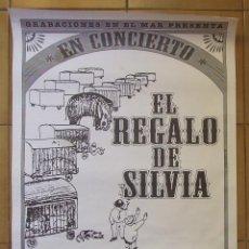Música de colección: POSTER CARTEL PROMOCIONAL EL REGALO DE SILVIA ALBUM FANTASTIC CIRCUS GRABACIONES EN EL MAR. Lote 102724647