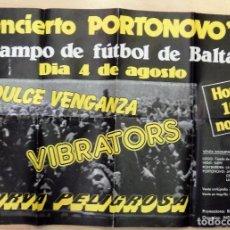 Música de colección: PORTONOVO,1984, CARTEL CONCIERTO DULCE VENGANZA,VIBRATORS Y CURVA PELIGROSA,59X41 CMS. Lote 103036859