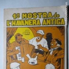 Música de colección: LIBRETO PROGRAMA CON CANCIONES 1 MUESTRA HABANERAS ANTIGAS.-PALAMOS 1980 -32 PAG. Lote 104259199