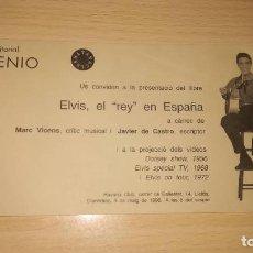 Música de colección: ELVIS PRESLEY INVITACIÓN EDITORIAL MILENIO PRESENTACION LIBRO ELVIS, EL REY EN ESPAÑA . Lote 107852463