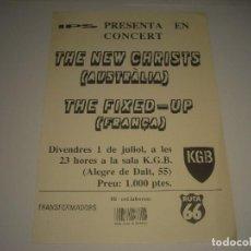 Música de colección: THE NEW CHRISTS Y THE FIXED-UP EN CONCIERTO EN KGB. CARTEL 17,5 X 12 CM.. Lote 109887467
