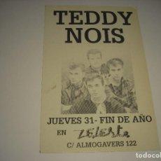 Música de colección: TEDDY NOIS EN SALA ZELESTE . CARTEL 15,5 X 10 CM. Lote 109890975