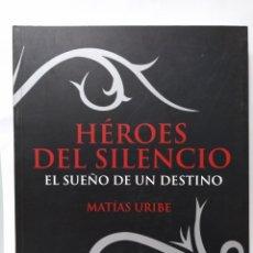 Música de colección: HEROES DEL SILENCIO. EL SUEÑO DE UN DESTINO LIBRO. BUNBURY. Lote 112730516