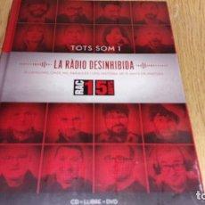 Música de colección: TOTS SOM 1. LA RADIO DESINHIBIDA. RAC 1. 15 ANYS. LIBRO CD + DVD / PRECINTADO.. Lote 56129715