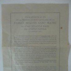 Música de colección: FOLLETO - COMMEMORACIÓ PRIMERA AUDICIÓ CATALANA PASSIO, SEGONS SANT MATEU - ORFEÓ CATALÀ - 1921. Lote 115504139