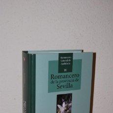 Música de colección: ROMANCERO DE LA PROVINCIA DE SEVILLA - ROMANCERO GENERAL DE ANDALUCÍA III - 2013. Lote 118351363
