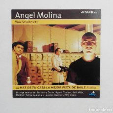 Música de colección: FLYER PUBLICIDAD - ÁNGEL MOLINA WAX SESSIONS DISCO Y GIRA - TECHNO ÉPOCA DORADA. Lote 118399531