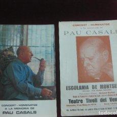 Música de colección: PROGRAMA CONCERT - HOMENATGE A PAU CASALS. ESCOLANIA DE MONTSERRAT. TEATRE TIVOLI DEL VENDRELL. 1974. Lote 119968088