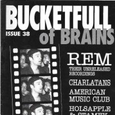Música de colección: BUCKETFULL OF BRAINS Nº 38 - FANZINE ORIGINAL U.K. DE 1991. EN INGLÉS. GENE CLARK / R.E.M.. Lote 120492095