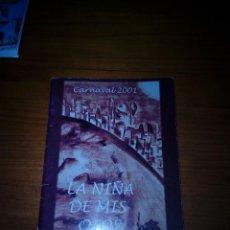 Música de colección: LIBRETO, CARNAVAL 2001. LA NIÑA DE MIS OJOS. EST24B2. Lote 120738179