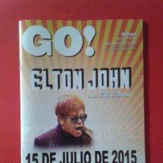 Música de colección: GUIA DE OCIO GO! EN MALAGA Nº 66 AÑO 2015 ELTON JOHN. Lote 121646307