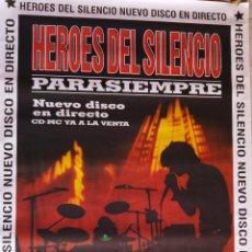 Música de colección: POSTER GIGANTE ORIGINAL HEROES DEL SILENCIO, PARA SIEMPRE. 40 PRINCIPALES AÑO 1996. (1'40 X 1 M ). Lote 178437228