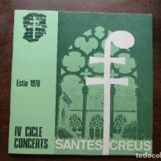 Música de colección: IV CICLE CONCERTS SANTES CREUS. ESTIU 1978. Lote 124567907