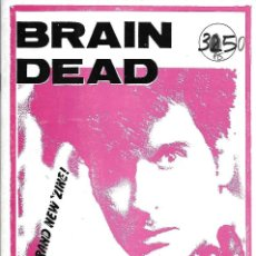 Musique de collection: BRAIN DEAD Nº 1. REVISTA / FANZINE ORIGINAL ESPAÑA. SCIENTISTS, COMOMOLO, MEGA CITY FOUR, ETC.. Lote 125035219