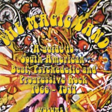 Música de colección: THE MAGIC LAND. A GUIDE TO SOUTH AMERICAN BEAT, PSYCHEDELIC AND PROGRESSIVE ROCK (1.966 - 1.977). Lote 125120183