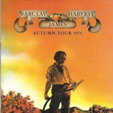 Música de colección: BARCLAY JAMES HARVEST: AUTUMN TOUR 1975. PROGRAMA TOUR DE 1975. ORIGINAL U.K.. Lote 125151379