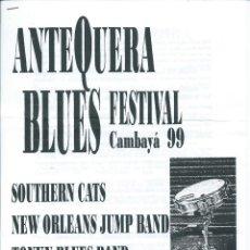 Música de colección: ANTEQUERA BLUES FESTIVAL CAMBAYA'99. Lote 126805811